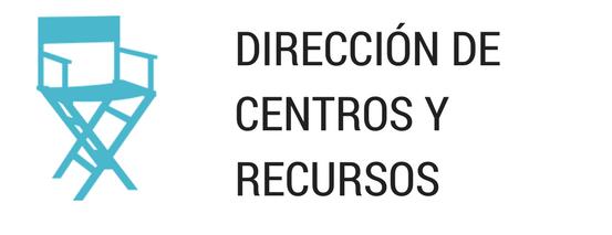 Dirección de Centros y Recursos