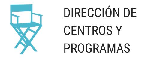 DIRECCION DE CENTROS Y PROGRAMAS